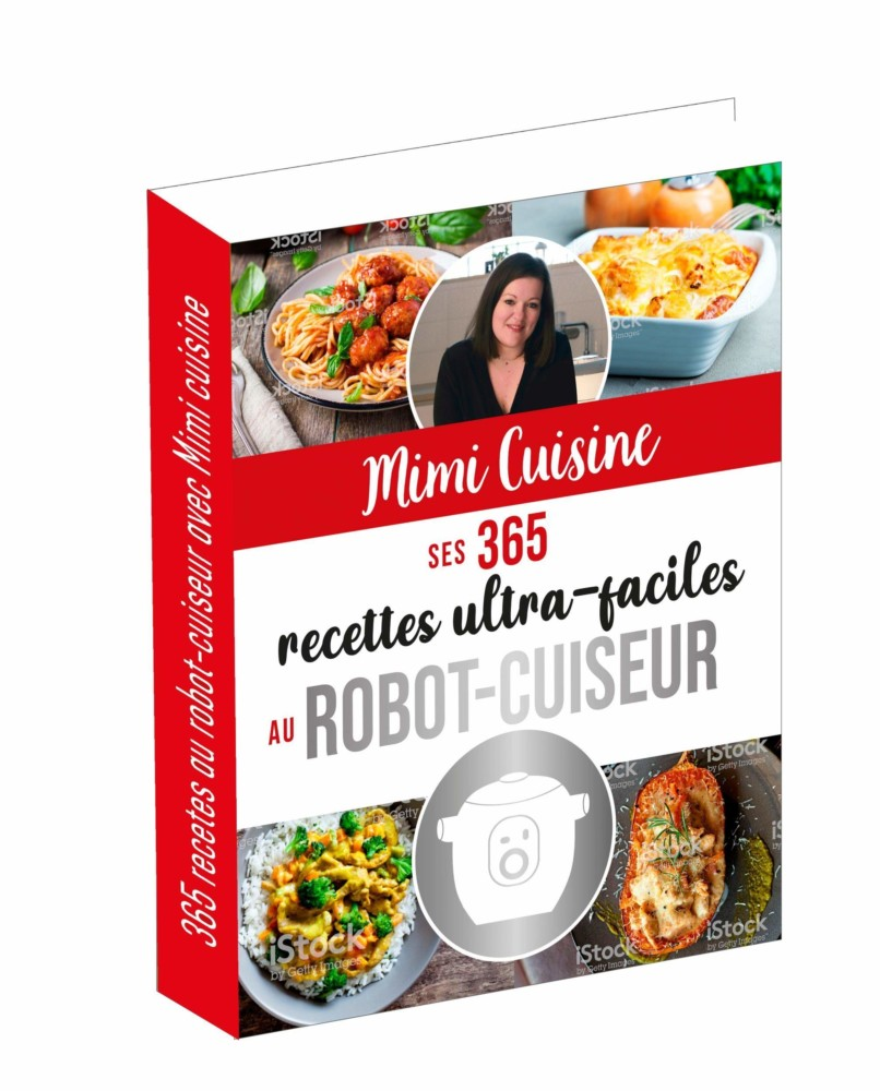 Mimi Cuisine ses 15 recettes ultra faciles au robot cuiseur